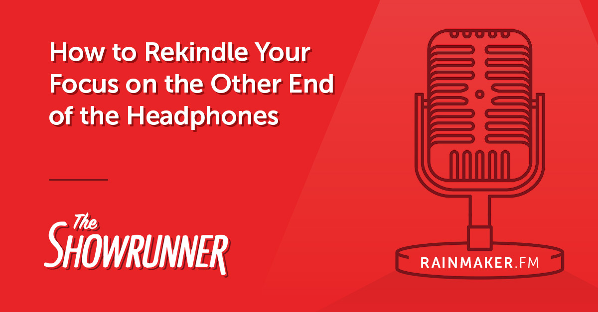 How to Rekindle Your Focus on the Other End of the Headphones