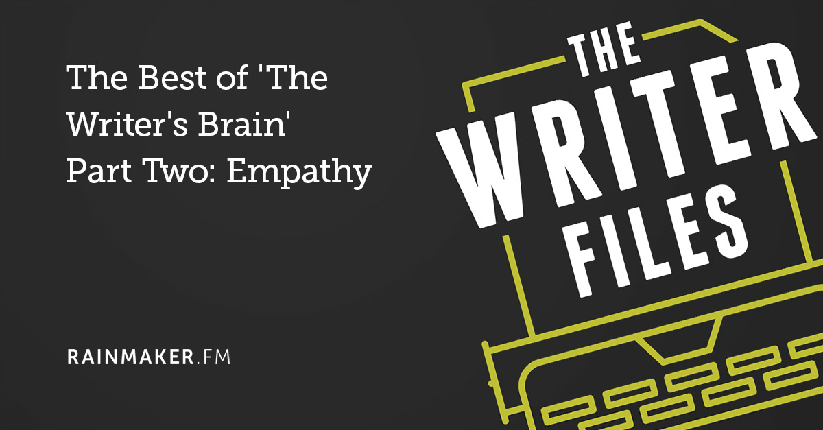 The Best of 'The Writer's Brain' Part Two: Empathy