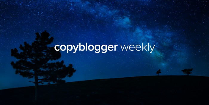 Copyblogger Weekly - Powerful Habits, Potent Engagement, and a Double Dose of Pink