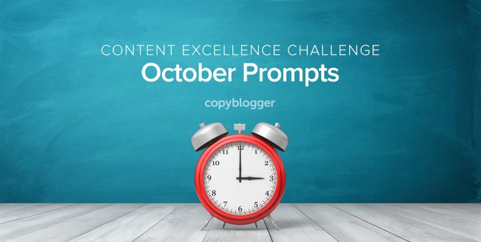 Content Excellence Challenge: October Prompts