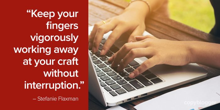 """Keep your fingers vigorously working away at your craft without interruption."" – Stefanie Flaxman"