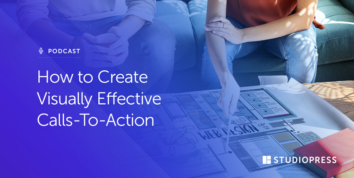How to Create Visually Effective Calls-To-Action