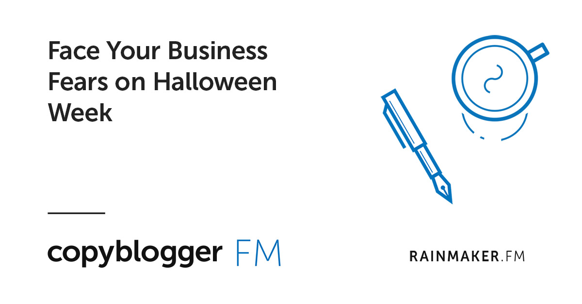 Face Your Business Fears on Halloween Week
