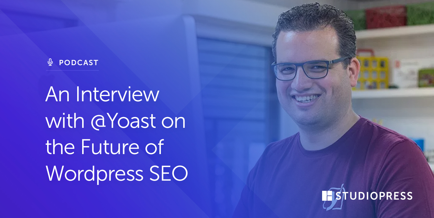An Interview with @Yoast on the Future of WordPress SEO