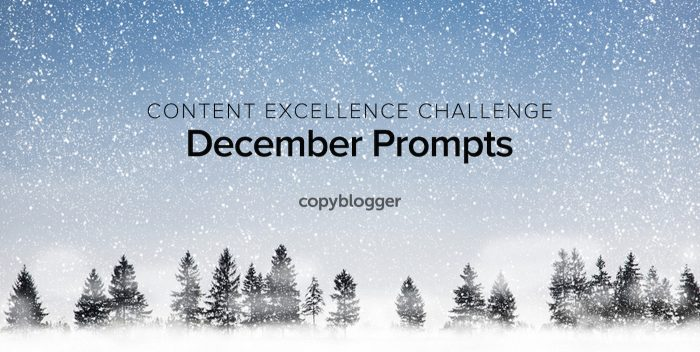 Content Excellence Challenge: December Prompts