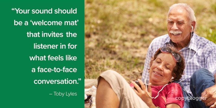 """Your sound should be a 'welcome mat' that invites the listener in for what feels like a face-to-face conversation."" – Toby Lyles"