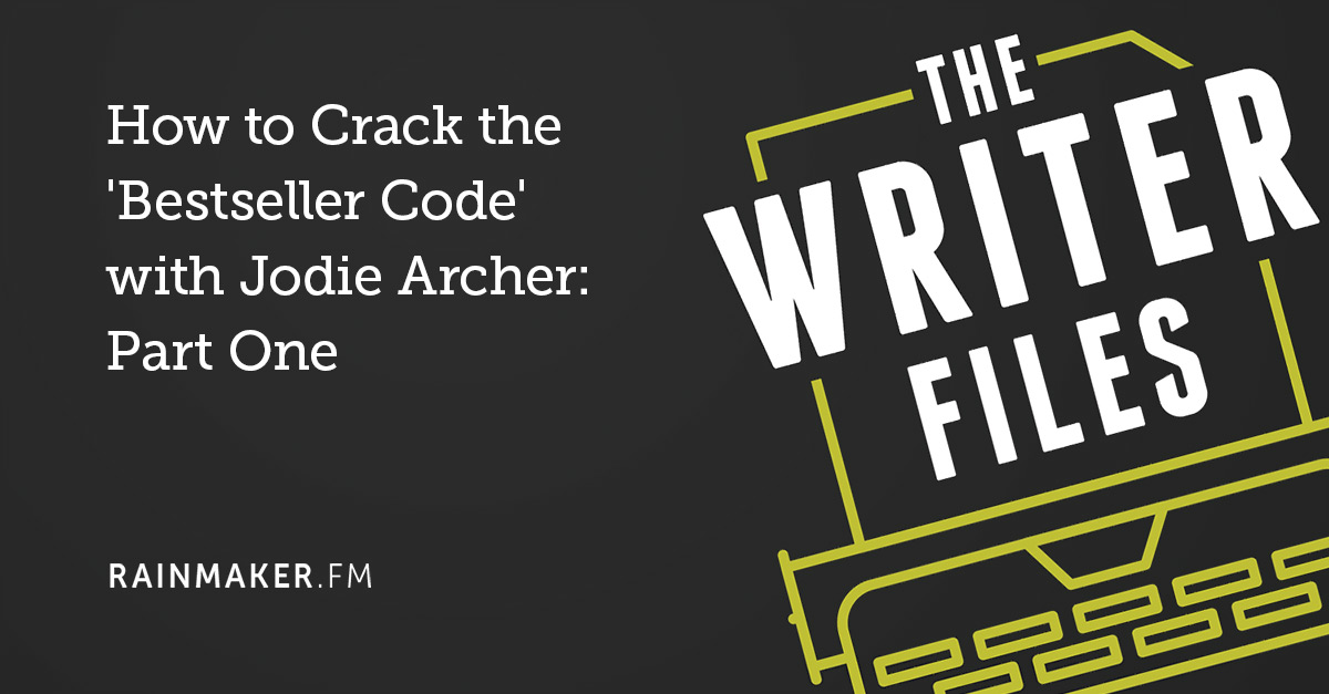 How to Crack the 'Bestseller Code' with Jodie Archer: Part One