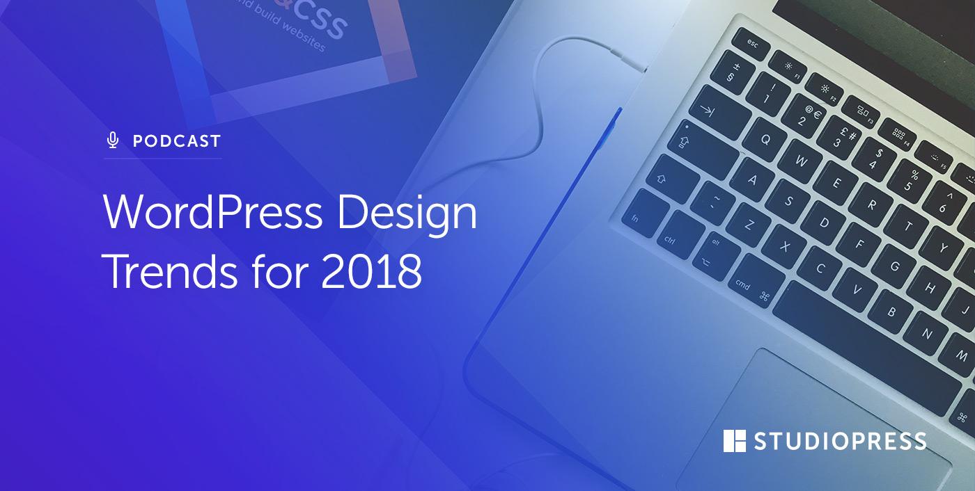 WordPress Design Trends for 2018