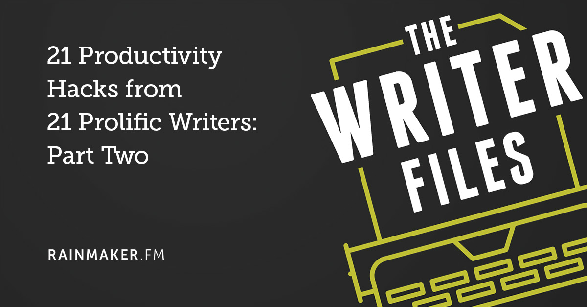 21 Productivity Hacks from 21 Prolific Writers: Part Two