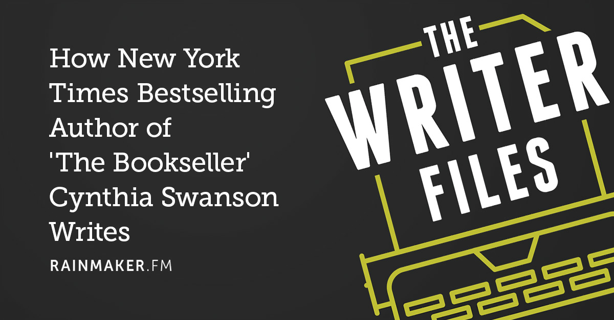 How New York Times Bestselling Author of 'The Bookseller' Cynthia Swanson Writes