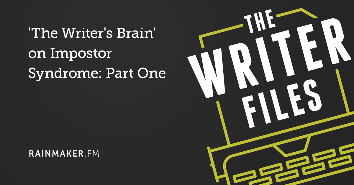 'The Writer's Brain' on Impostor Syndrome: Part One