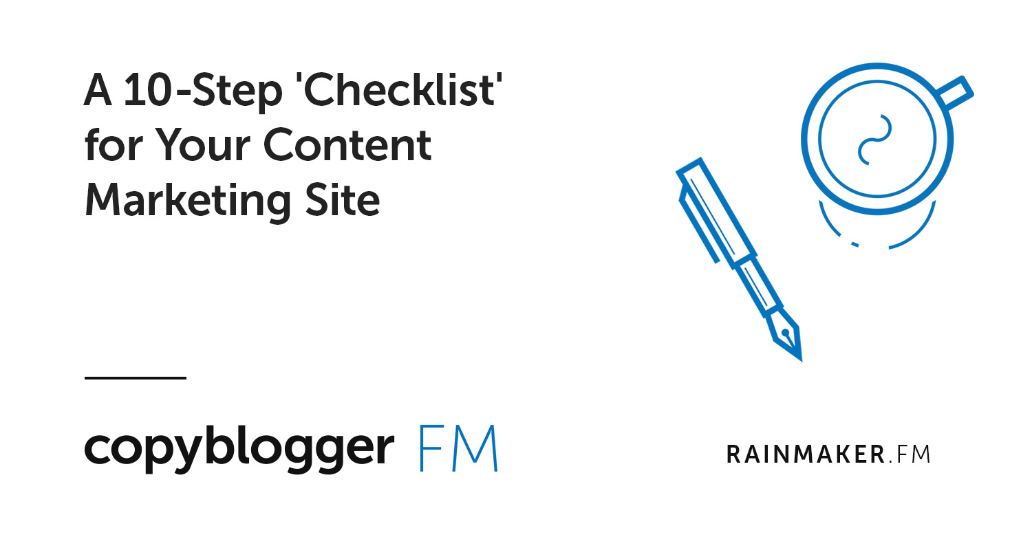 A 10-Step 'Checklist' for Your Content Marketing Site