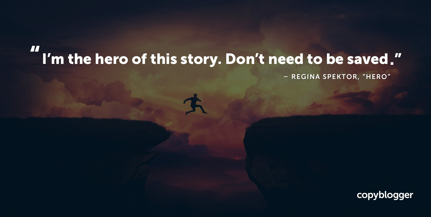 I'm the hero of this story. Don't need to be saved. Regina Spektor
