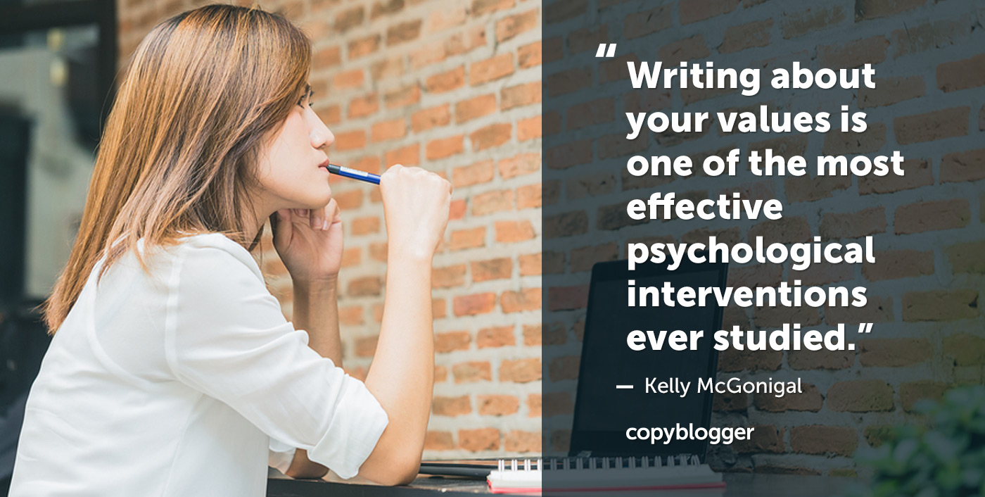 Writing about your values is one of the most effective psychological interventions ever studied. Kelly McGonigal