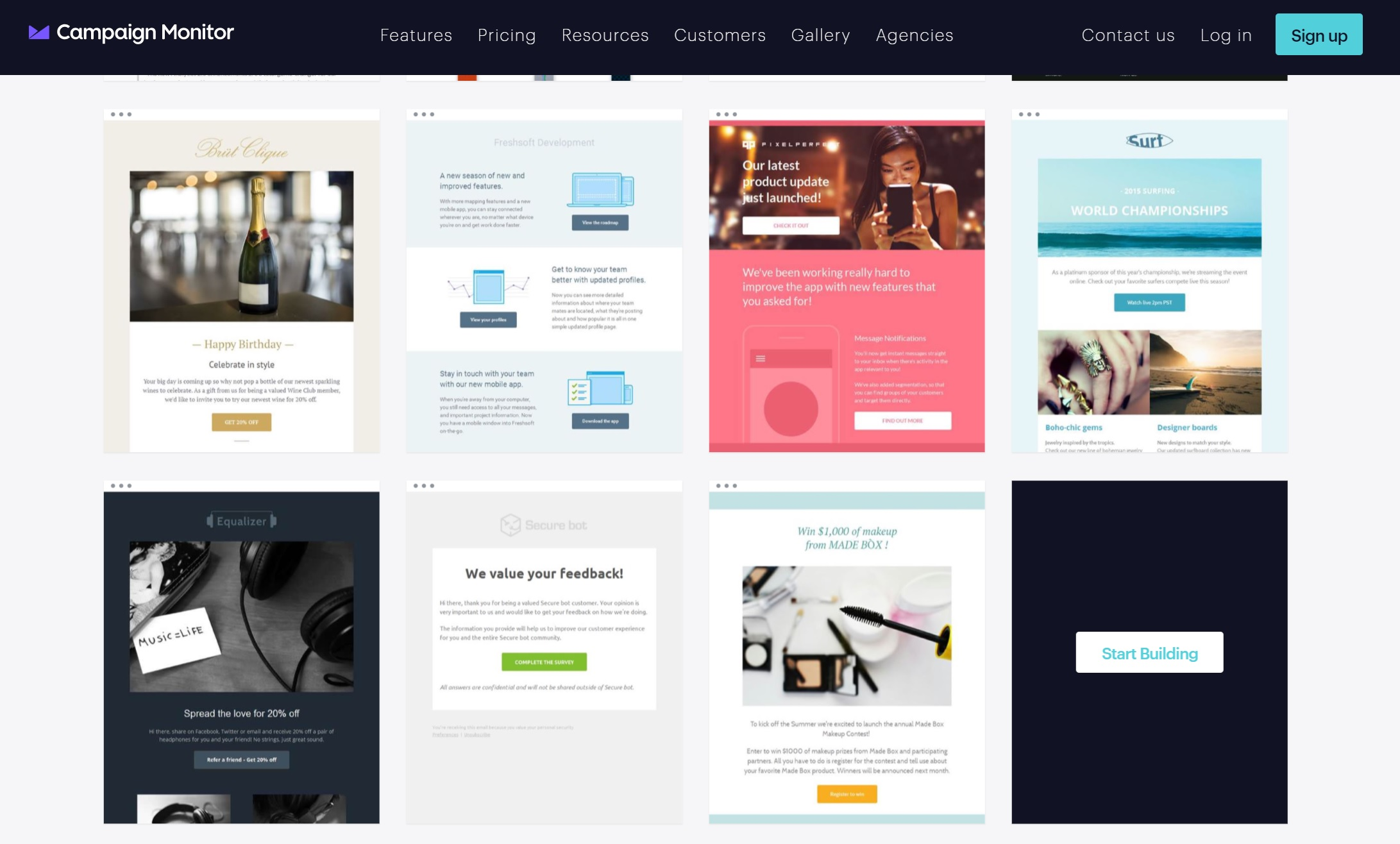 At Campaign Monitor, we have a free email template builder to help marketers design stunning HTML email templates in under a minute.