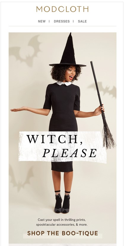 Modcloth uses puns and the age-old Halloween costume to spice up their holiday email.