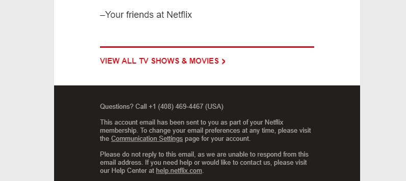 An example of a donotreply disclaimer from Netflix.