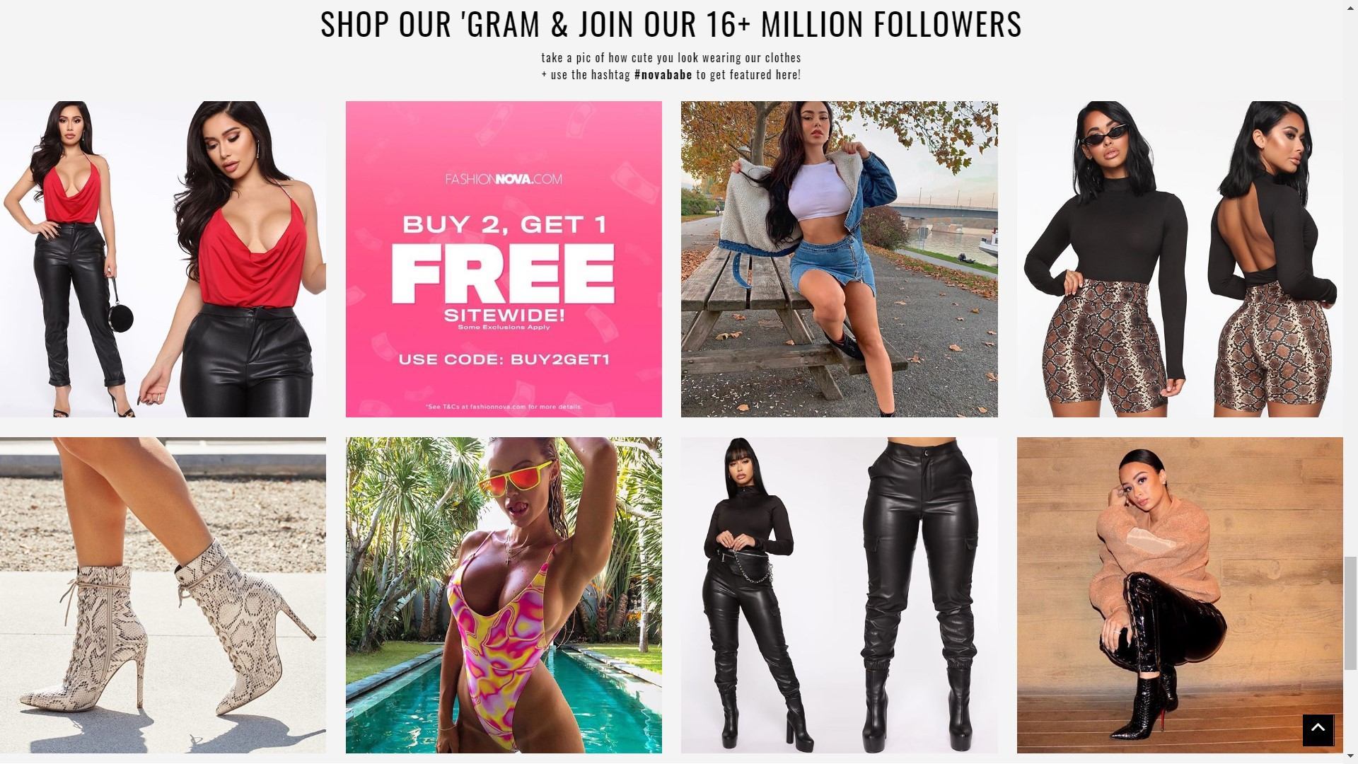 Shopify stores like Fashion Nova display its Instagram feed at the bottom of their home page.