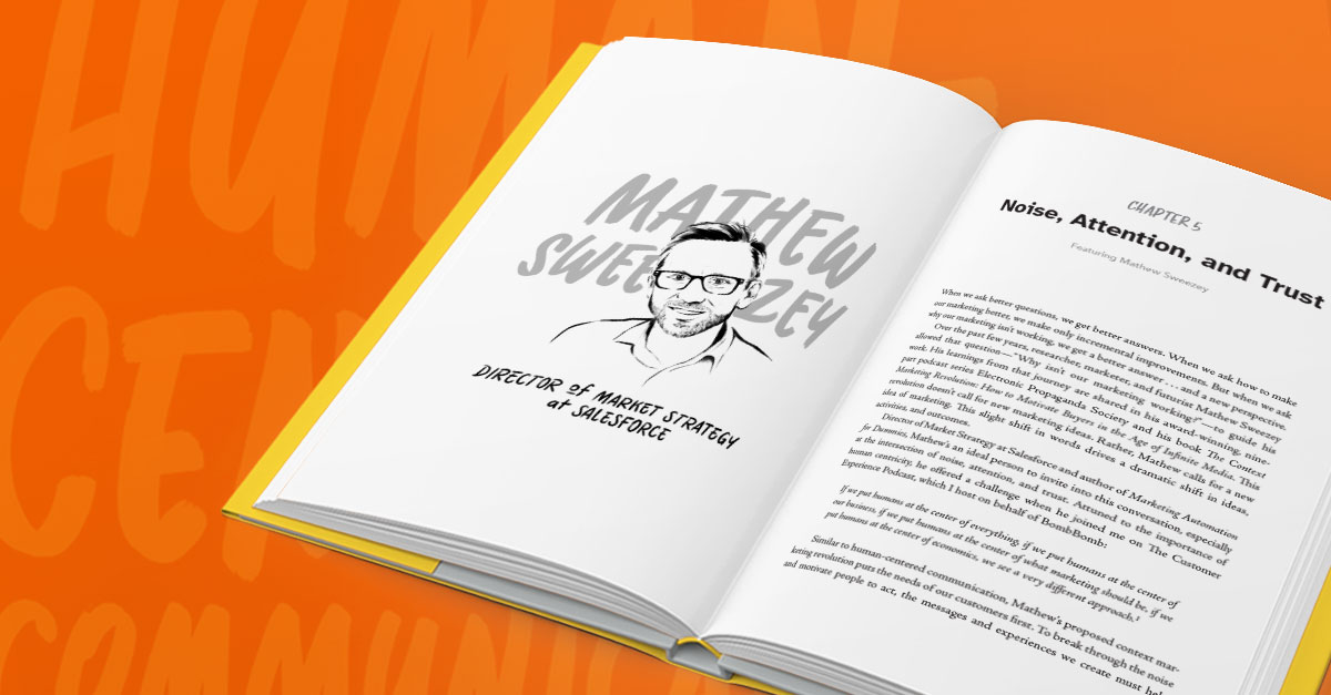 Mathew Sweezey, Mat Sweezey, Salesforce, Director of Market Strategy, Chapter 5, Human-Centered Communication, noise, attention, trust, business book